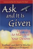 Abraham Hicks Ask and it is Given