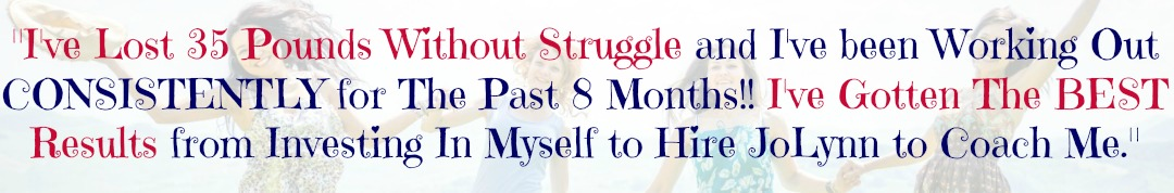 35 Pound Struggle-Free Weight Loss Testimonial | Emotional Eating Coach JoLynn Braley | FearlessFatLoss.com