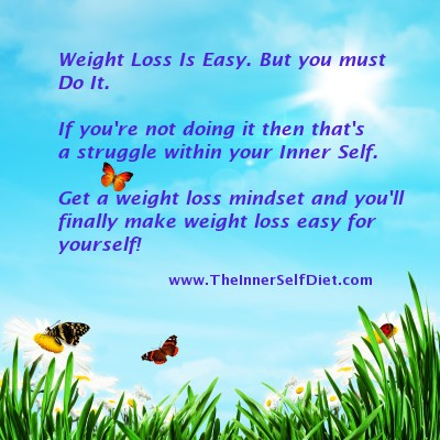 Weight Loss Is Easy