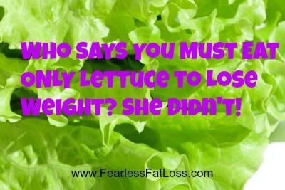 Lettuce Only | FearlessFatLoss.com
