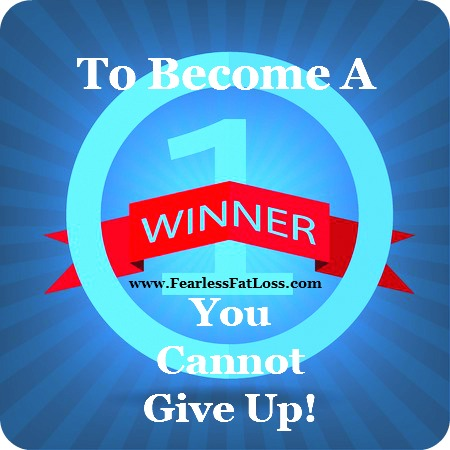 Become A Number One Winner at FearlessFatLoss.com