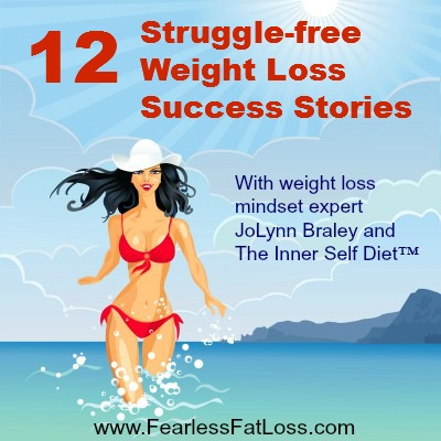 12 Weight Loss Success Stories Struggle-Free at FearlessFatLoss.com