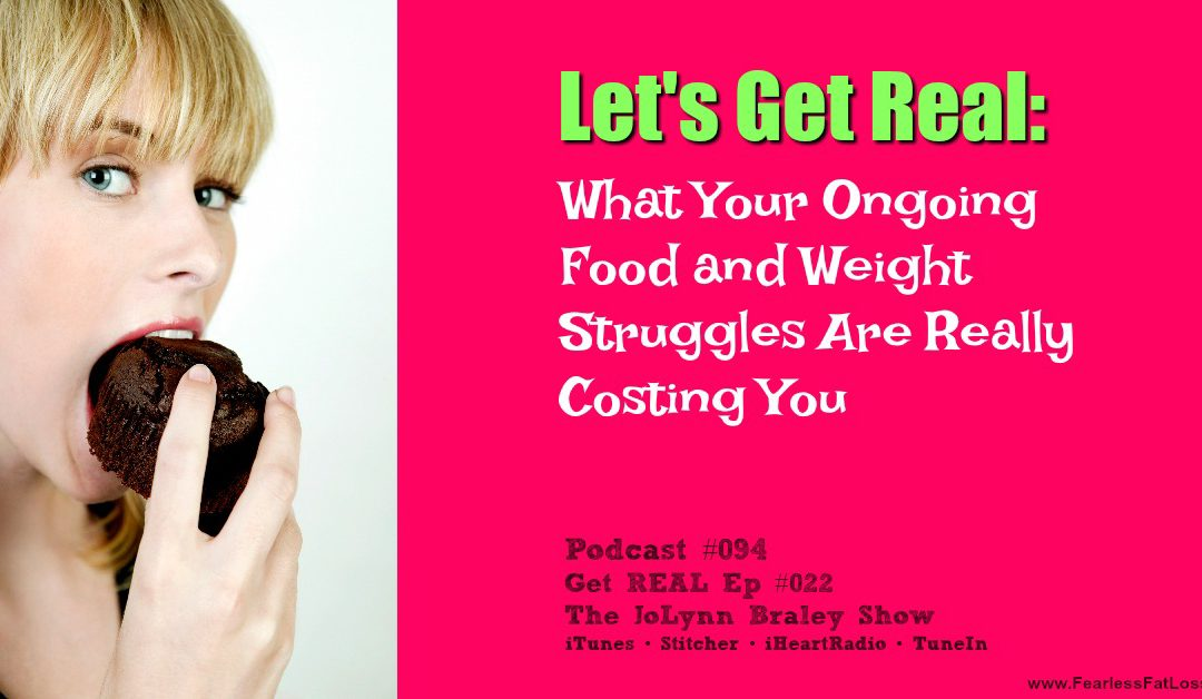 What Your Food and Weight Struggles Are Really Costing You [Podcast #094]