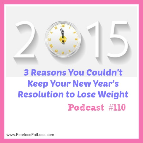 3 Reasons You Couldn't Keep Your New Year's Resolution To Lose Weight