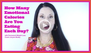 How Many Emotional Calories Are You Eating Each Day - FearlessFatLoss