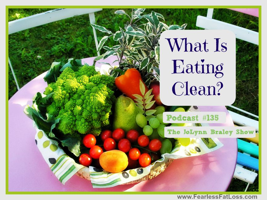 What Is Eating Clean? [Podcast #135]