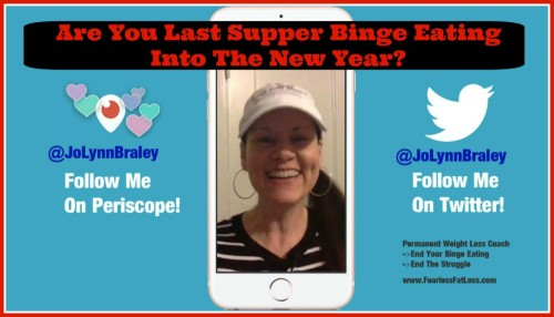 Last Supper Binge Eating Into New Year | FearlessFatLoss.com
