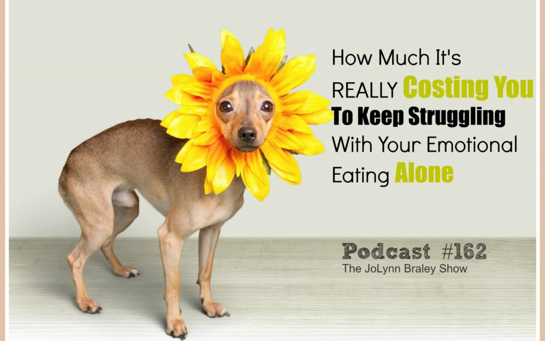 How Much Emotional Eating Is REALLY Costing You While You Keep Struggling Alone [Podcast #162]
