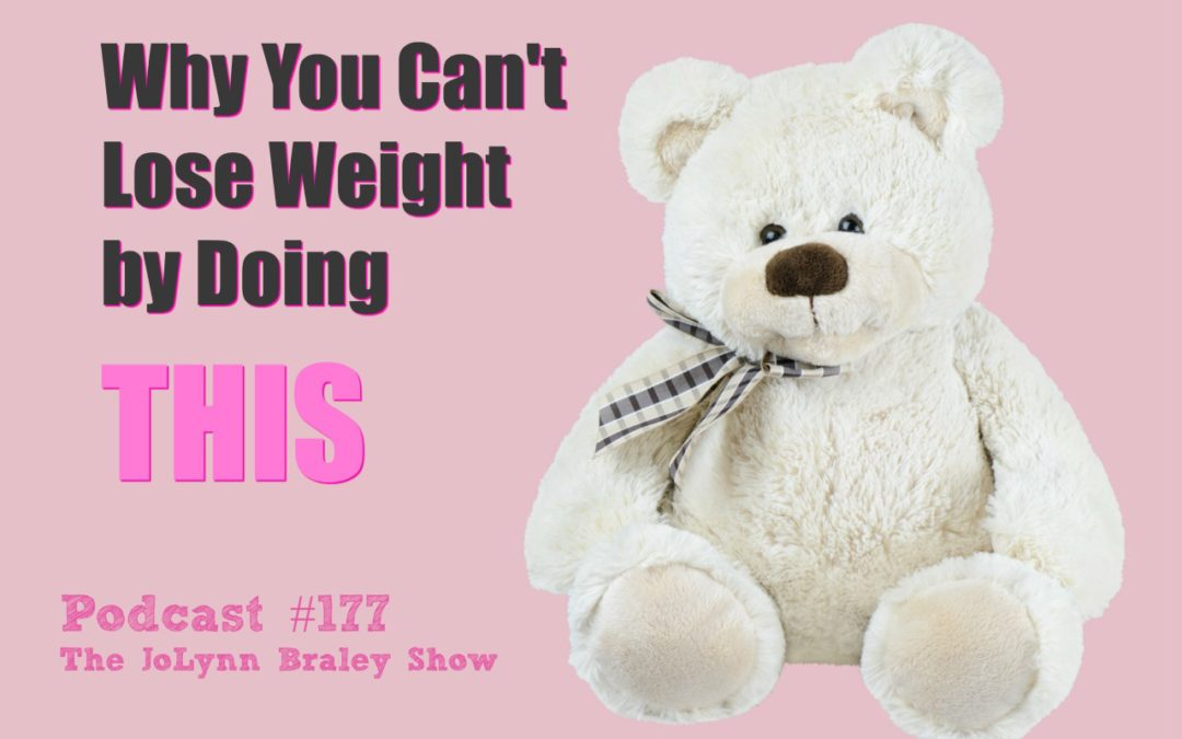Why You Can't Lose Weight By Doing THIS [Podcast #177]