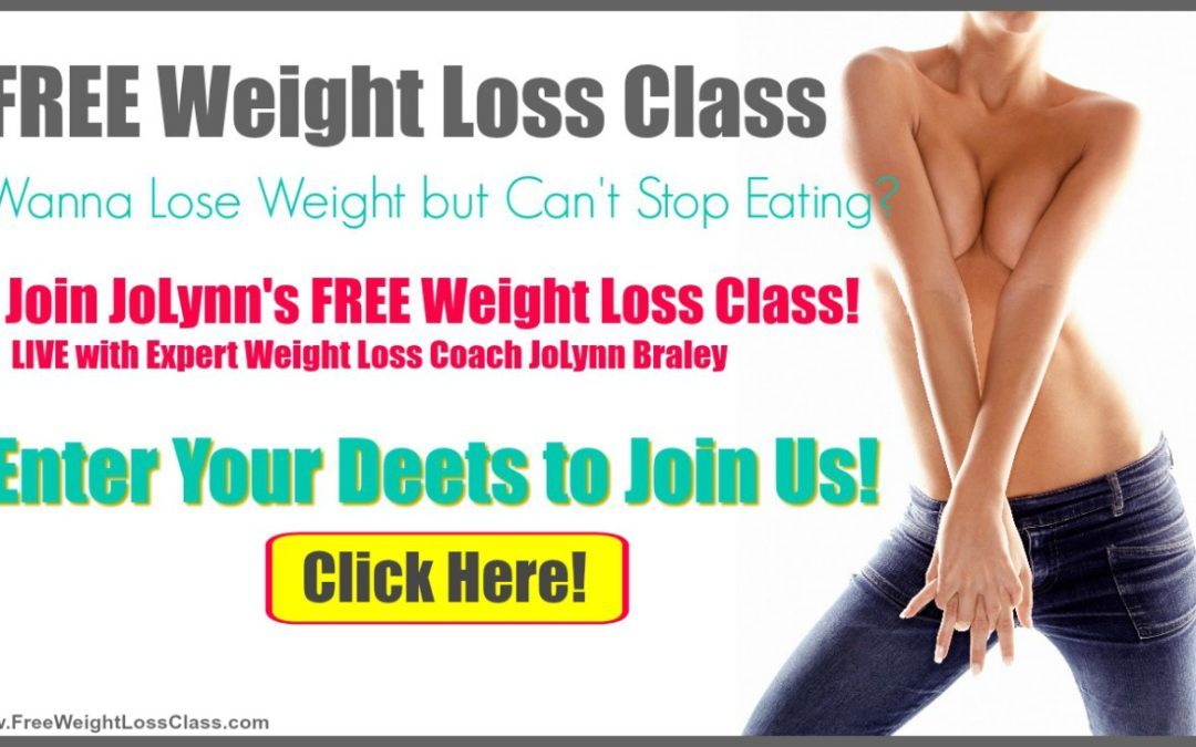 Wanna Lose Weight BUT Can't Stop Eating? Come To this FREE Weight Loss Class!