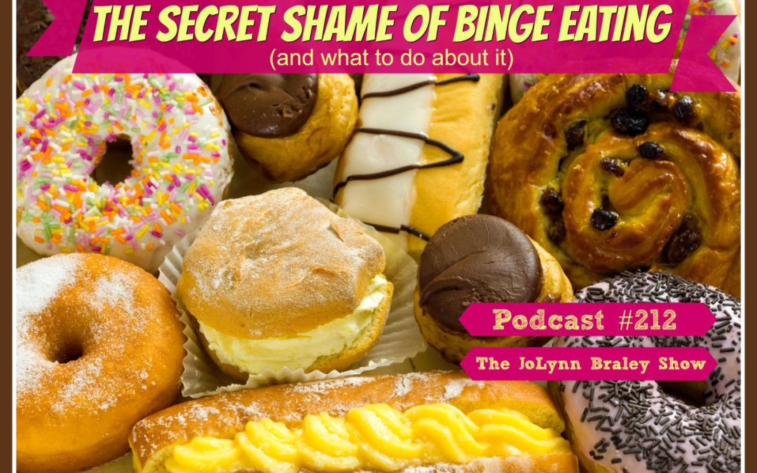 The Secret Shame of Binge Eating [Podcast #212]