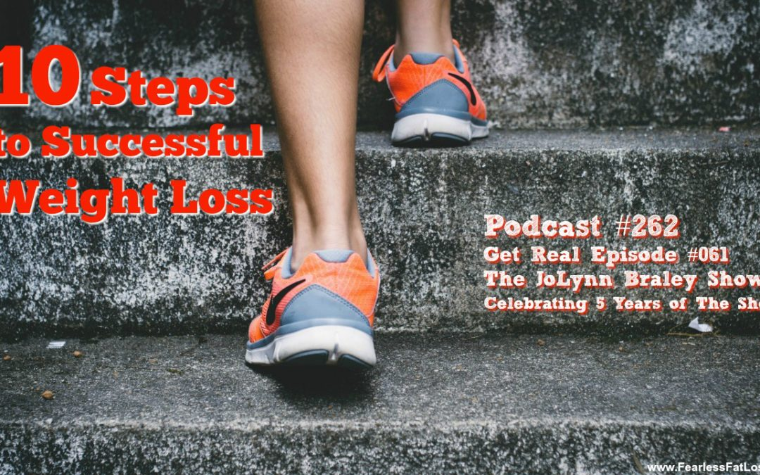 10 Steps to Successful Weight Loss [Podcast #262]