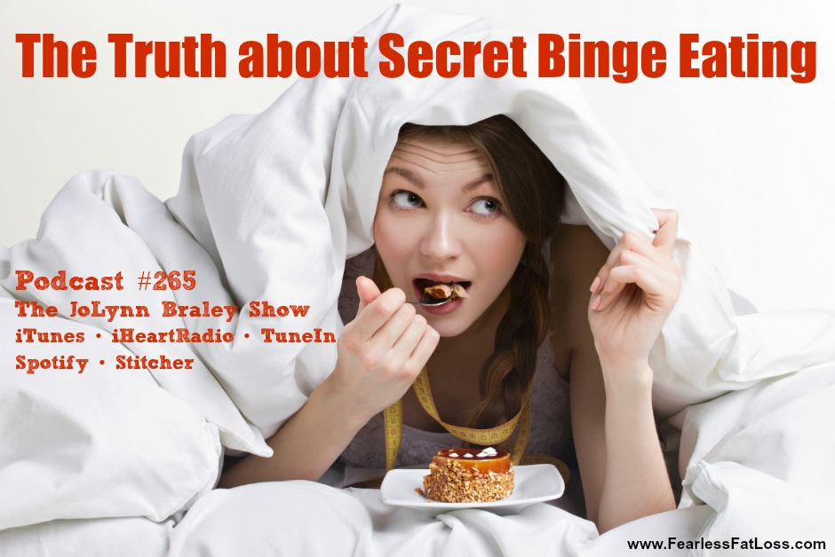 The Truth about Secret Binge Eating [Podcast #265]